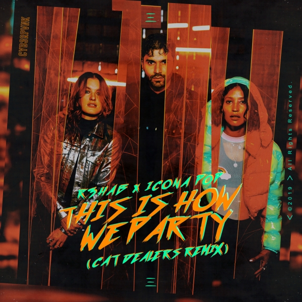 R3HAB & Icona Pop This Is How We Party (Cat Dealers remix) Cover Art