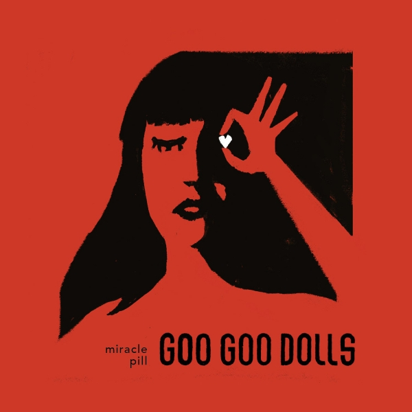 Goo Goo Dolls Miracle Pill Cover Art