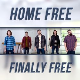 Home Free Finally Free Cover Art