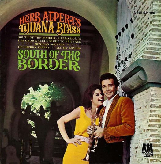 Herb Alpert's Tijuana Brass South of the Border Cover Art