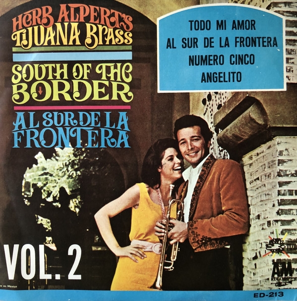 Herb Alpert Y Sus Tijuana Brass South of the Border = Al sur de la frontera, Vol. 2 Cover Art