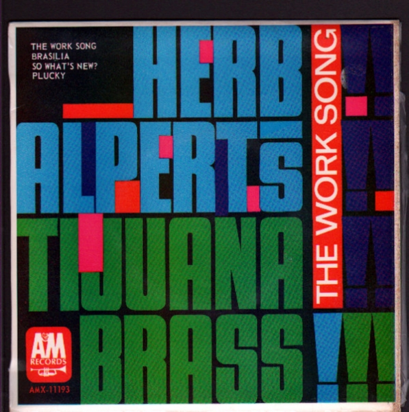 Herb Alpert & The Tijuana Brass The Work Song Cover Art