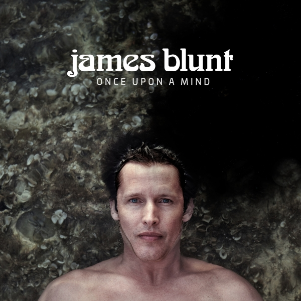 James Blunt Once Upon a Mind Cover Art