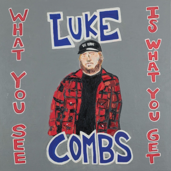 Luke Combs What You See Is What You Get Cover Art