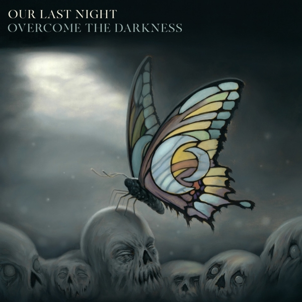 Our Last Night Overcome the Darkness Cover Art