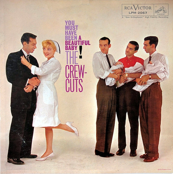 The Crew-Cuts You Must Have Been a Beautiful Baby! Cover Art