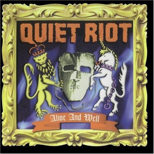 Quiet Riot Alive and Well cover art