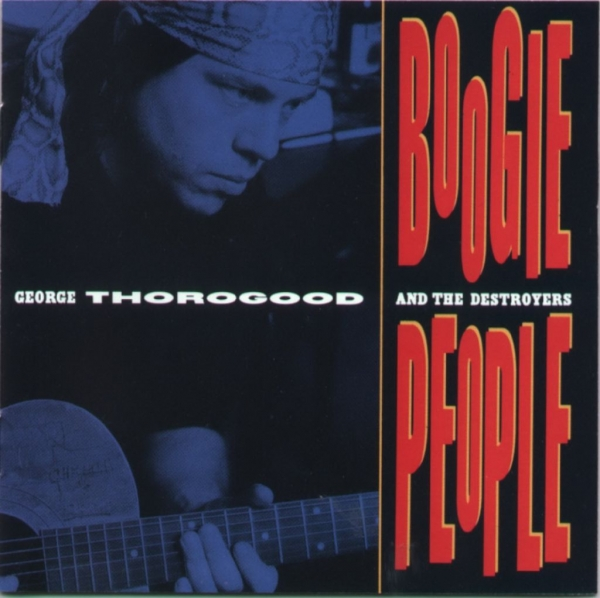 George Thorogood & the Destroyers Boogie People cover art