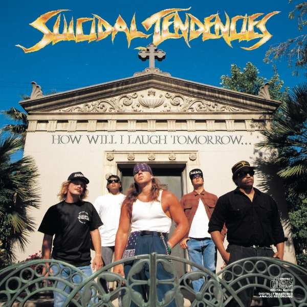 Suicidal Tendencies How Will I Laugh Tomorrow When I Can't Even Smile Today Cover Art