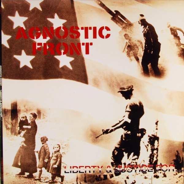 Agnostic Front Liberty and Justice for... cover art
