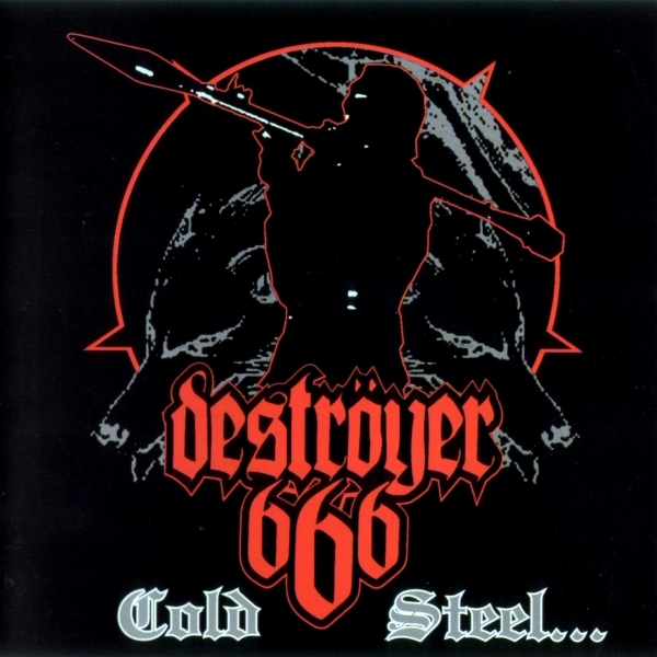 Deströyer 666 Cold Steel... For an Iron Age cover art