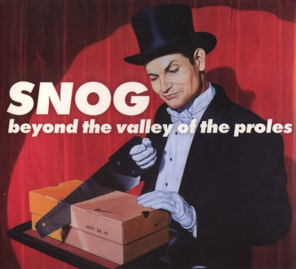 Snog Beyond the Valley of the Proles cover art