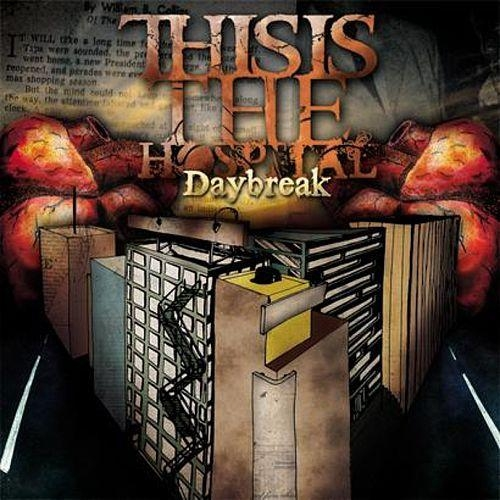 This Is the Hospital Daybreak cover art