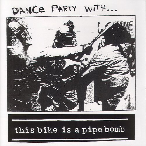 This Bike Is a Pipe Bomb Dance Party With... Cover Art