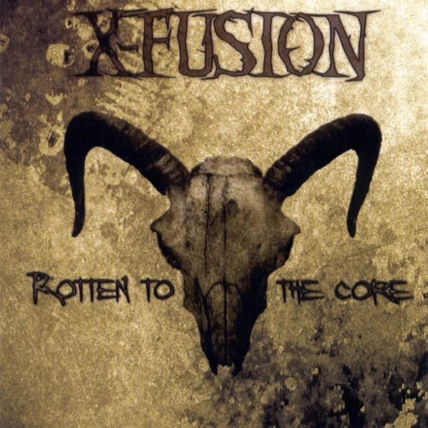 X-Fusion Rotten to the Core cover art