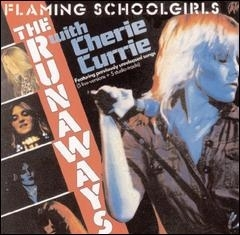 The Runaways Flaming Schoolgirls Cover Art