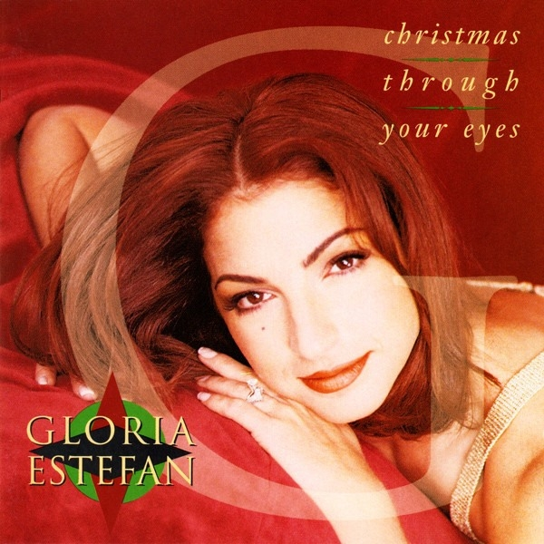 Gloria Estefan Christmas Through Your Eyes cover art