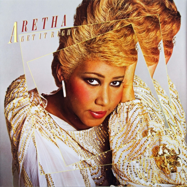 Aretha Franklin Get It Right cover art