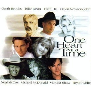 Garth Brooks, Billy Dean, Faith Hill, Olivia Newton‐John, Neal McCoy, Michael McDonald, Victoria Shaw, Bryan White One Heart at a Time Cover Art