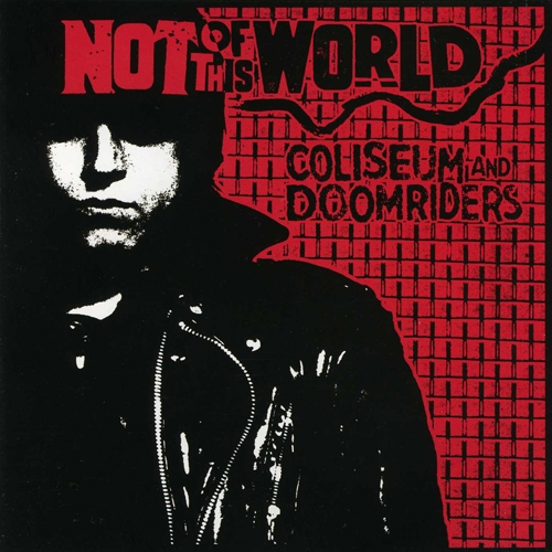 Coliseum / Doomriders Not of This World Cover Art