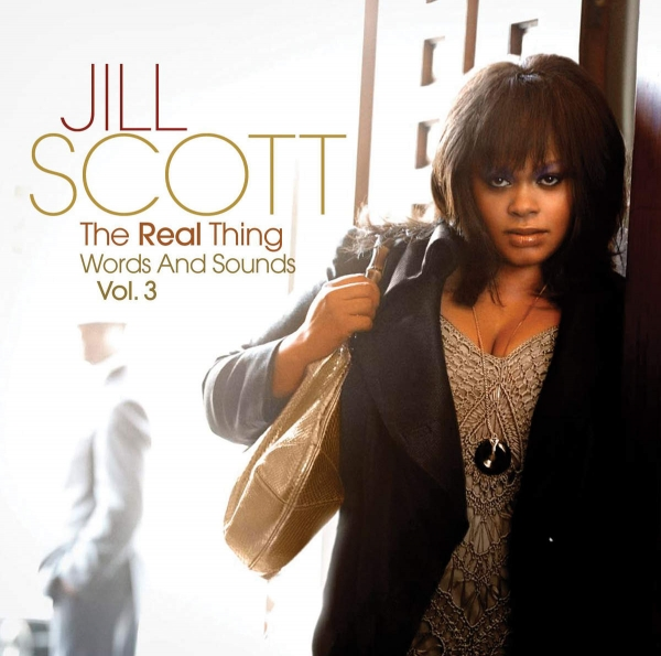 Jill Scott The Real Thing: Words and Sounds, Volume 3 cover art
