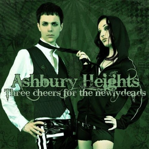 Ashbury Heights Three Cheers for the Newlydeads Cover Art