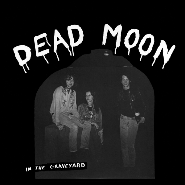 Dead Moon In the Graveyard Cover Art