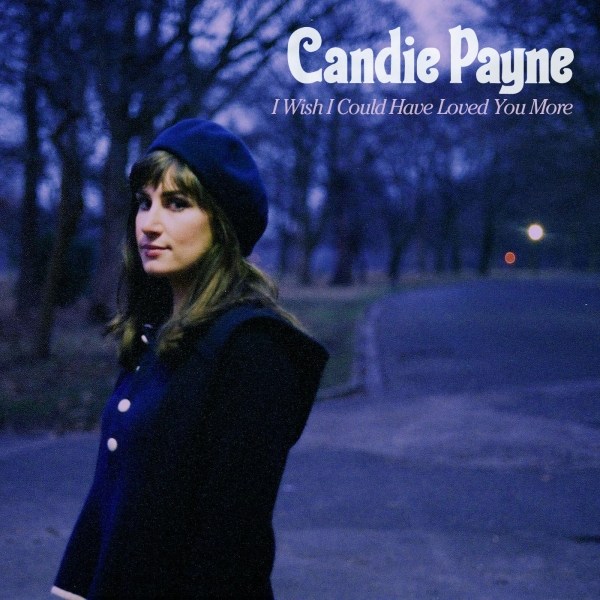 Candie Payne I Wish I Could Have Loved You More cover art
