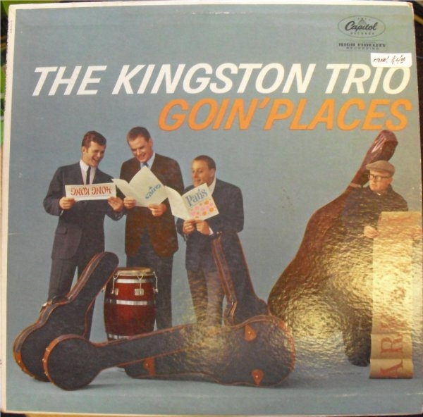 The Kingston Trio Goin' Places Cover Art