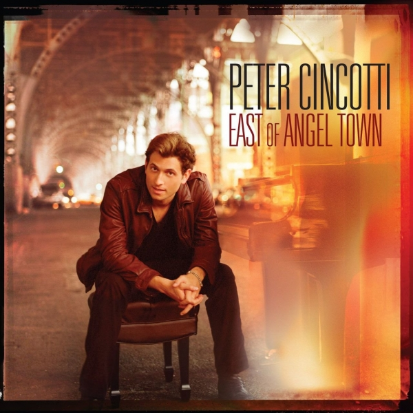 Peter Cincotti East of Angel Town cover art
