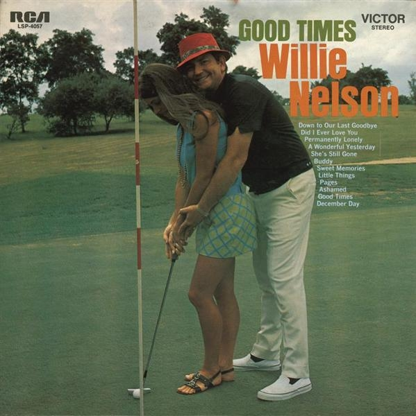 Willie Nelson Good Times cover art
