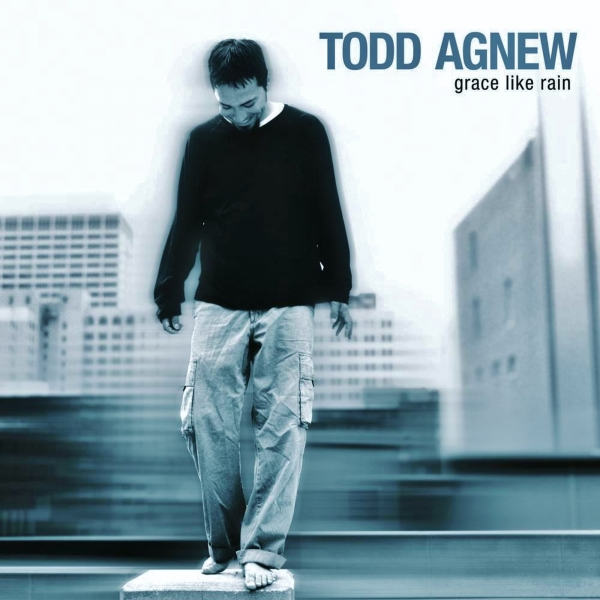 Todd Agnew Grace Like Rain Cover Art