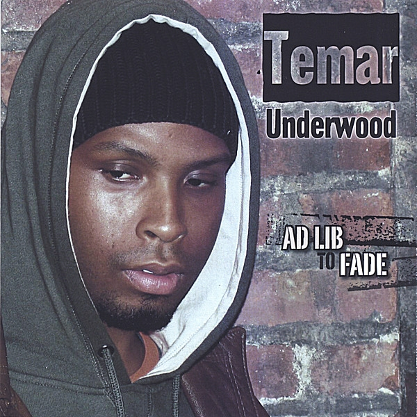 Temar Underwood Ad Lib to Fade Cover Art