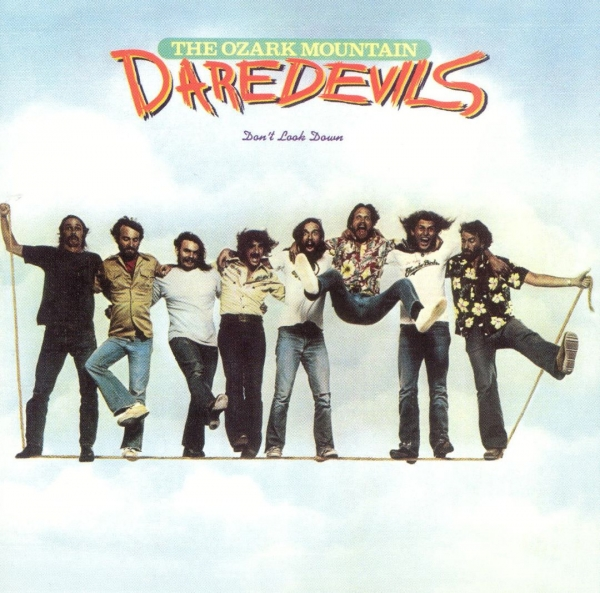 The Ozark Mountain Daredevils Don't Look Down cover art