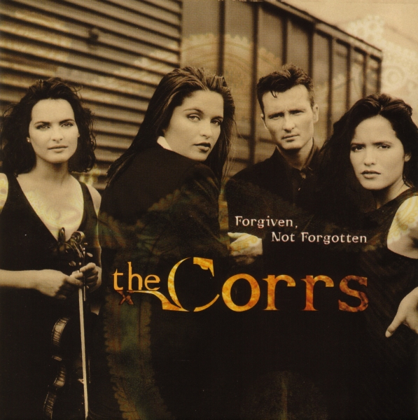 The Corrs Forgiven, Not Forgotten cover art
