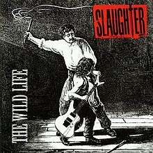 Slaughter The Wild Life cover art