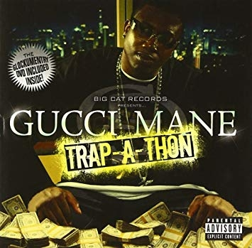Gucci Mane Trap‐a‐Thon cover art