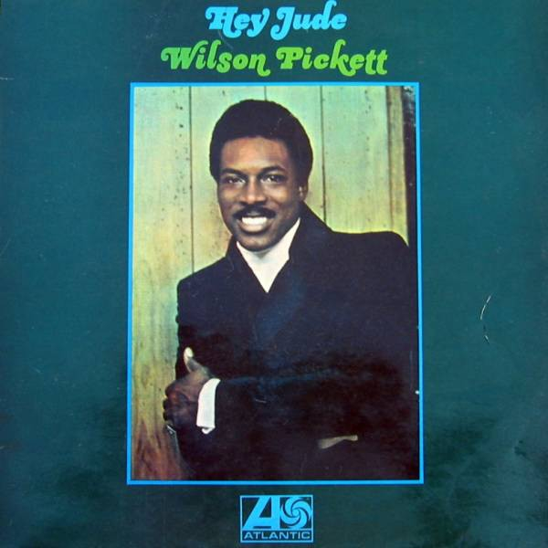 Wilson Pickett Hey Jude cover art