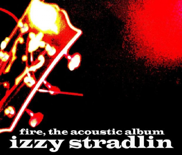 Izzy Stradlin Fire, the Acoustic Album cover art