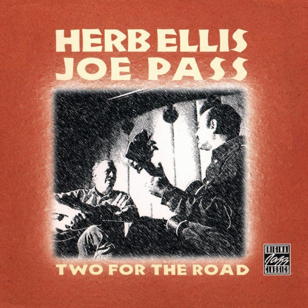 Herb Ellis and Joe Pass Two for the Road Cover Art