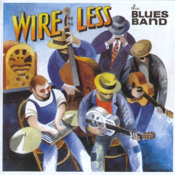 The Blues Band Wire Less Cover Art