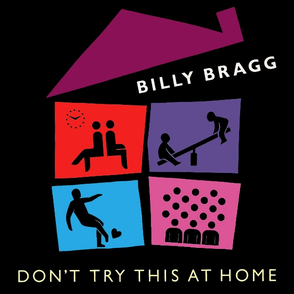 Billy Bragg Don't Try This at Home Cover Art