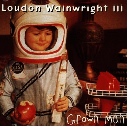 Loudon Wainwright III Grown Man cover art