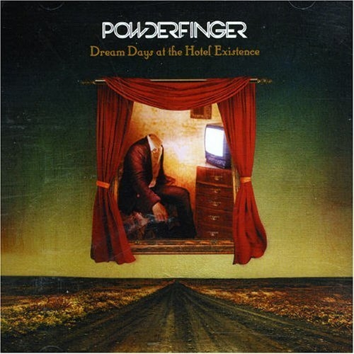 Powderfinger Dream Days at the Hotel Existence cover art