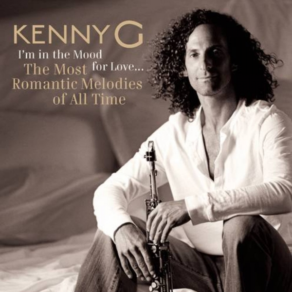 Kenny G I'm in the Mood for Love... The Most Romantic Melodies of All Time Cover Art