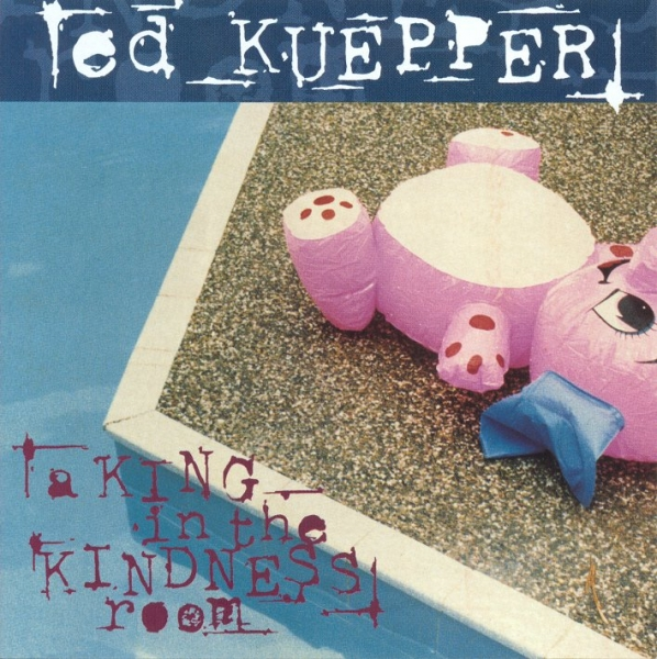 Ed Kuepper A King in the Kindness Room cover art