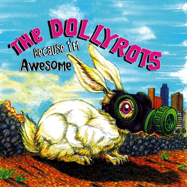 The Dollyrots Because I'm Awesome cover art