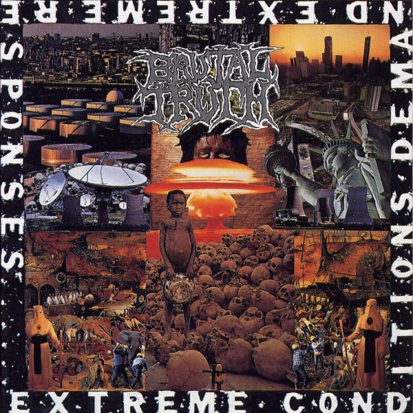 Brutal Truth Extreme Conditions Demand Extreme Responses cover art