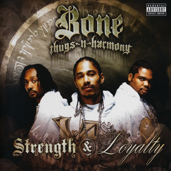 Bone Thugs‐n‐Harmony Strength & Loyalty Cover Art