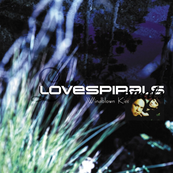 Lovespirals Windblown Kiss cover art
